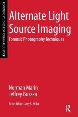 Alternate Light Source Imaging: Forensic Photography Techniques