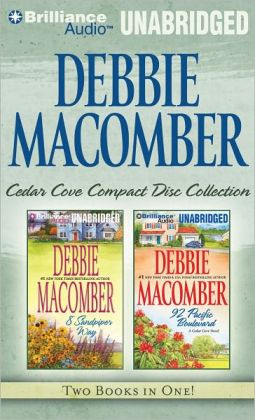 Debbie Macomber Cedar Cove CD Collection 3: 8 Sandpiper Way, 92 Pacific Boulevard