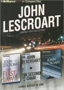 John Lescroart CD Collection: The First Law, The Second Chair and The Motive