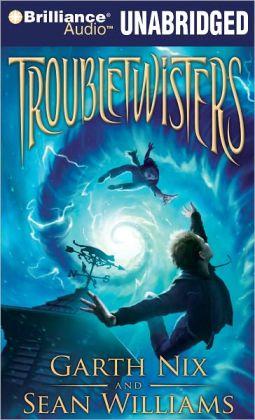 Troubletwisters (Troubletwisters Series #1)