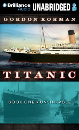 Unsinkable (Titanic Series #1)