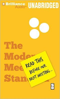 Read This Before Our Next Meeting..: The Modern Meeting Standard