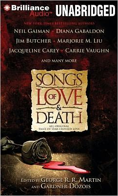 Songs of Love and Death: All-Original Tales of Star-Crossed Love