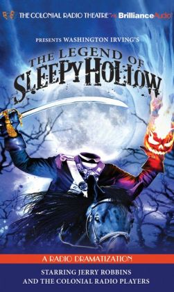 The Legend of Sleepy Hollow (The Colonial Radio Theatre on the Air)