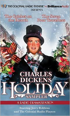 A Charles Dickens Holiday Sampler (The Colonial Radio Theatre on the Air)
