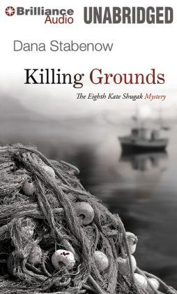 Killing Grounds (Kate Shugak Series #8)