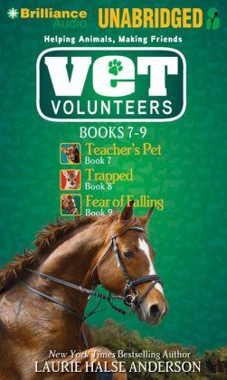Vet Volunteers Books 7-9: Teacher's Pet, Trapped, Fear of Falling