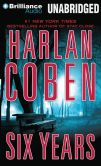 Book Cover Image. Title: Six Years, Author: Harlan Coben