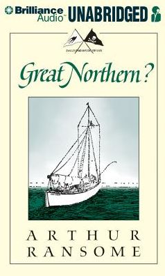 Great Northern?: A Scottish Adventure of Swallows and Amazons