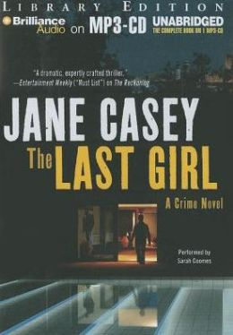 The Last Girl (Maeve Kerrigan Series #3)