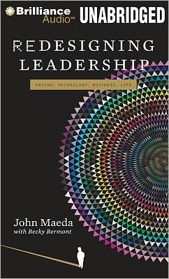 Redesigning Leadership: Design, Techology, Business, Life