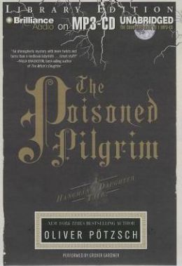 The Poisoned Pilgrim (Hangman's Daughter Series #4)