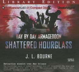 Shattered Hourglass: Day by Day Armageddon