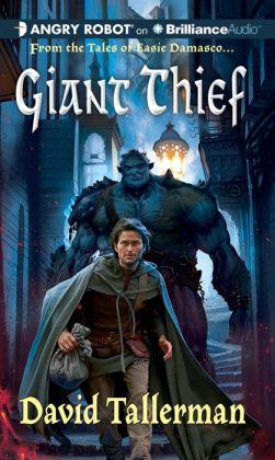 Giant Thief (Tales of Easie Damasco Series #1)