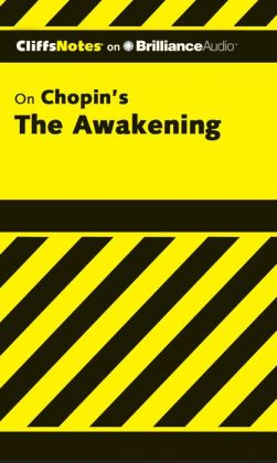 CliffsNotes on Chopin's The Awakening (Cliffs Notes Series)