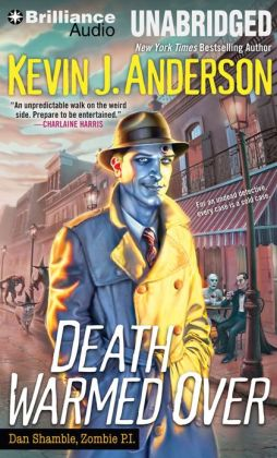 Death Warmed Over (Dan Shamble, Zombie P.I. Series #1)