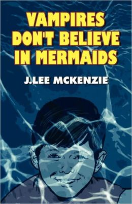 Vampires Don'T Believe In Mermaids