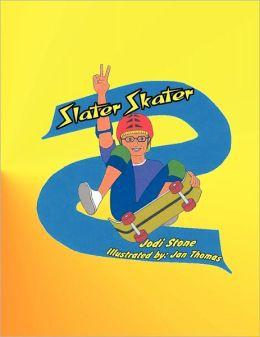 Slater Skater
