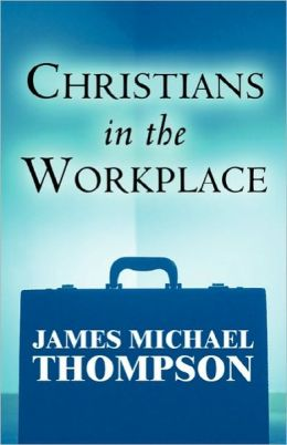 Christians in the Workplace