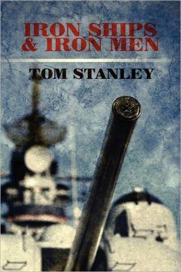 Iron Ships & Iron Men