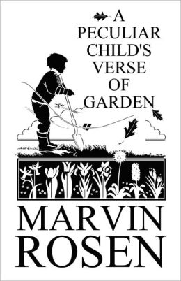 A Peculiar Child's Verse Of Garden