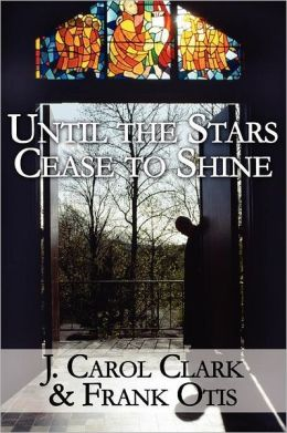 Until The Stars Cease To Shine
