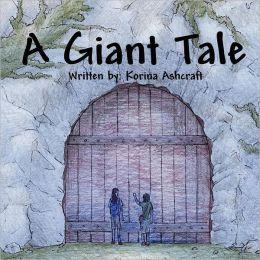 A Giant Tale