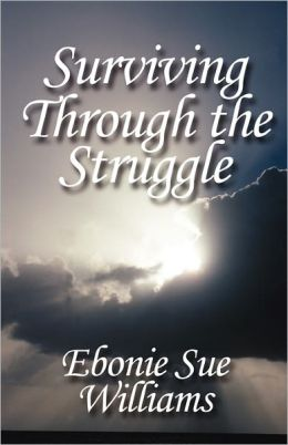 Surviving Through The Struggle