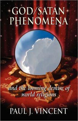 God/Satan Phenomena