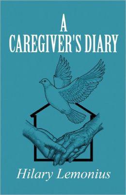 A Caregiver's Diary