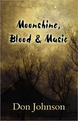 Moonshine, Blood & Music