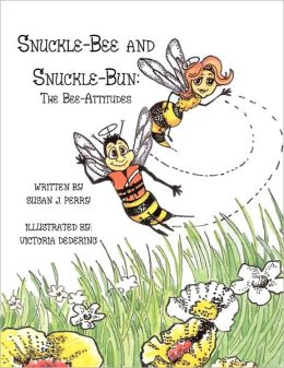 Snuckle-Bee and Snuckle-Bun: The Bee-Attitudes