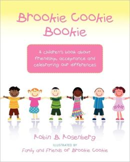 Brookie Cookie Bookie: A Children's Book about Friendship, Acceptance and Celebrating Our Differences