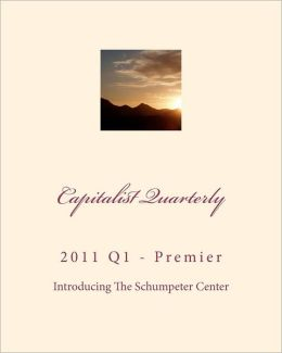 Capitalist Quarterly: 2011 First Quarter - Premier