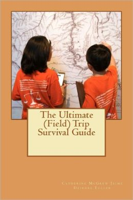 The Ultimate (Field) Trip Survival Guide: M