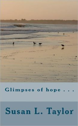 Glimpses of Hope ...