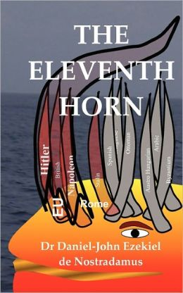 The Eleventh Horn: The European Union as Predicted by the Prophet Daniel