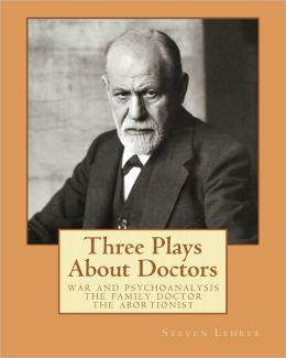 Three Plays about Doctors