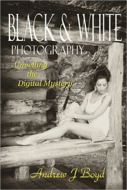 Black and White Photography: Unveiling the Digital Mystery