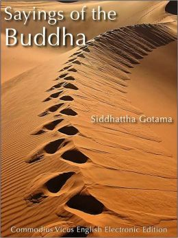 Sayings of the Buddha