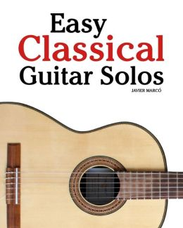 Easy Classical Guitar Solos