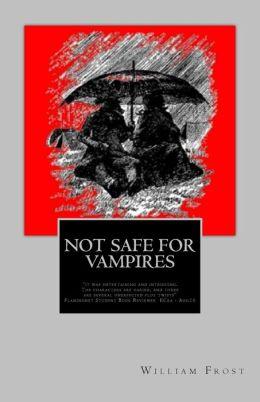 Not Safe for Vampires