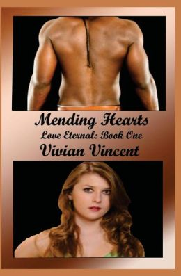 Mending Hearts: Love Eternal Book One