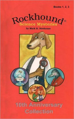 Rockhound Science Mysteries: Tenth Anniversary Special Edition