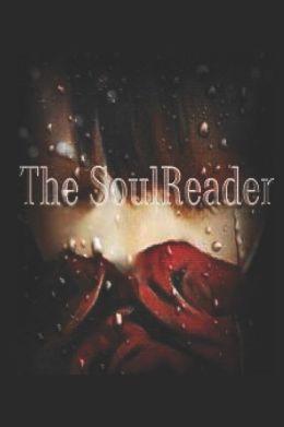 SoulReader: Book 1 of the SoulSeries