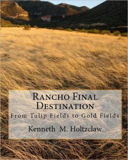 Rancho Final Destination