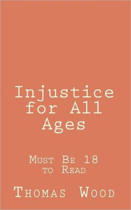 Injustice for All Ages: Must Be 18 to Read