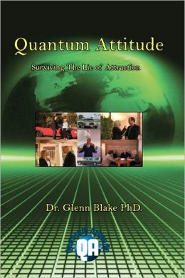 Quantum Attitude Surviving the Lie of Attraction