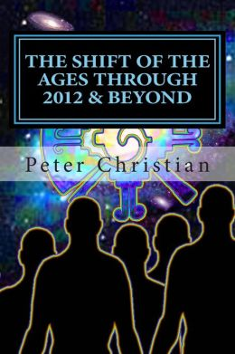 The Shift of the Ages Through 2012 and Beyond: The Biggest Change Challenge of Our Time