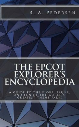 The Epcot Explorer's Encyclopedia